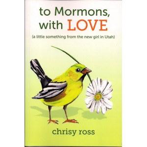 To Mormons, With Love