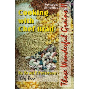 Cooking With Chef Brad:  Those Wonderful Grains II