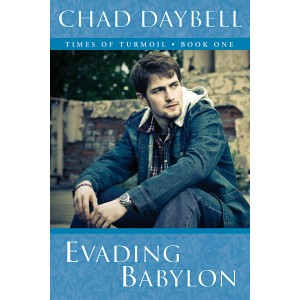 Evading Babylon ( Times of Turmoil Series Book 1)