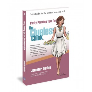 Party Planning Tips for The Clueless Chick