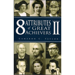 8 Attributes of Great Achievers Vol. II