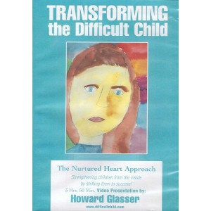 Transforming the Difficult Child - 4 hr. DVD