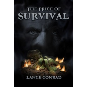 The Price of Survival