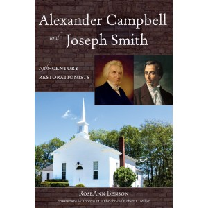 Alexander Campbell and Joseph Smith