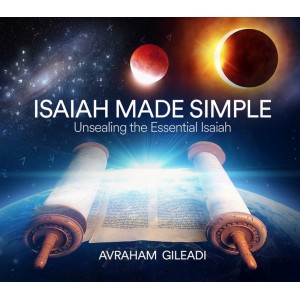 Isaiah Made Simple: Unsealing the Essential Isaiah
