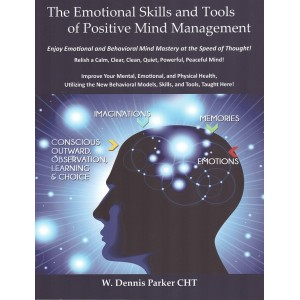 The Emotional Skills and Tools of Positive Mind Management