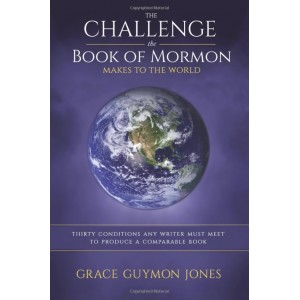 The Challenge the Book of Mormon Makes to the World