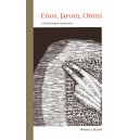 Enos, Jarom, Omni: a brief theological introduction