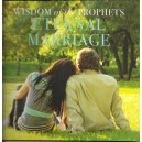 Wisdom of the Prophets Eternal Marriage