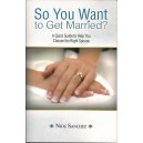So You Want to Get Married?