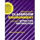 Managing the Classroom Environment