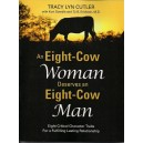 An Eight-Cow Woman Deserves an Eight-Cow Man