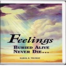 Feelings Buried Alive Never Die... Book on CD