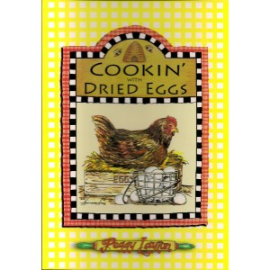 Cookin' with Dried Eggs