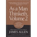 As a Man Thinketh Vol. 2