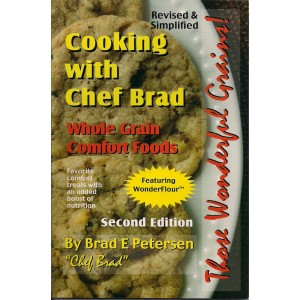 Cooking With Chef Brad:  Whole Grain Comfort Foods