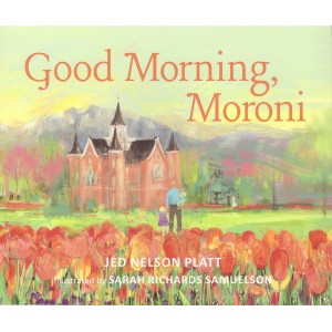 Good Morning, Moroni