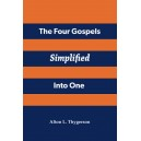 The Four Gospels Simplified Into One